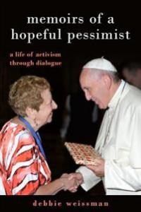Memoirs of a Hopeful Pessimist av Debbie Weissman