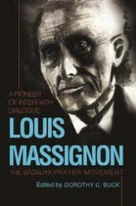 Louis Massignon: A Pioneer of Interfaith Dialogue