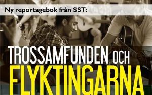 Trossamfunden och flyktingarna: en reportagebok