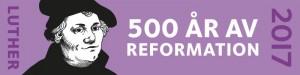 Luther 500 år av reformation 2017