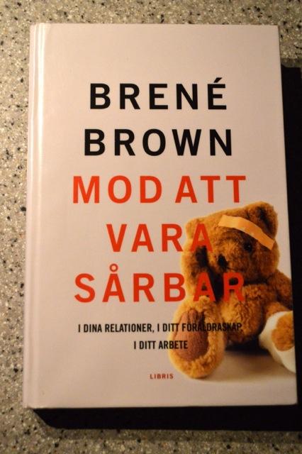 """""""Mod att vara sårbar"""" av Brené Brown"""