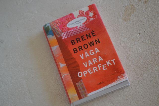 """""""Våga vara operfekt"""" av Brené Brown"""