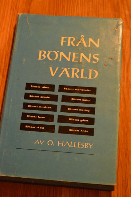 """""""Från bönens värld"""" av O Hallesby, en andlig klassiker från Norge."""