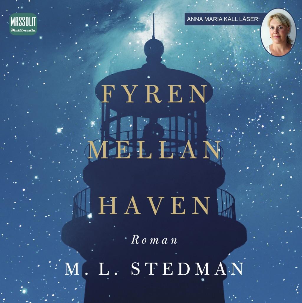 Fyren mellan haven av M.L Stedman