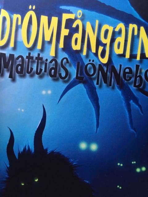 """""""Drömfångarna"""" av Mattias Lönnebo"""